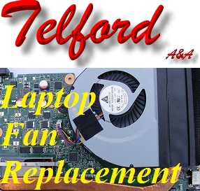Telford Laptop Fan Repair- Laptop Fan Replacement Telford